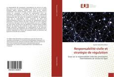 Bookcover of Responsabilité civile et stratégie de régulation