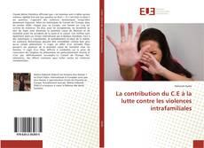 La contribution du C.E à la lutte contre les violences intrafamiliales的封面