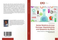 Copertina di Herbal Medicine & Liver Damage: Hepatotoxicity and Apoptosis by Rhein