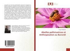 Bookcover of Abeilles pollinisatrices et Anthropisation au Burundi