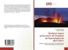 Borítókép a  Quelques signes précurseurs de l'éruption du Nyamulagira du 06/11/2011 - hoz