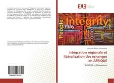 Portada del libro de Intégration régionale et libéralisation des échanges en AFRIQUE