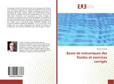 Bases de mécaniques des fluides et exercices corrigés kitap kapağı