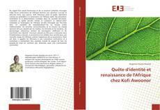 Bookcover of Quête d'identité et renaissance de l'Afrique chez Kofi Awoonor