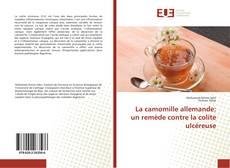 Bookcover of La camomille allemande: un remède contre la colite ulcéreuse