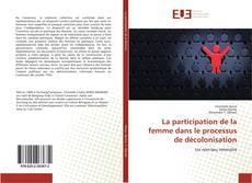 La participation de la femme dans le processus de décolonisation的封面
