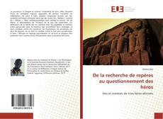 Bookcover of De la recherche de repères au questionnement des héros