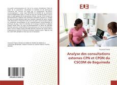 Copertina di Analyse des consultations externes CPN et CPON du CSCOM de Baguineda