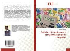Borítókép a  Décision d'investissement et maximisation de la rentabilité - hoz