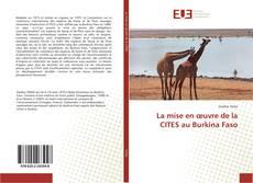 Bookcover of La mise en œuvre de la CITES au Burkina Faso
