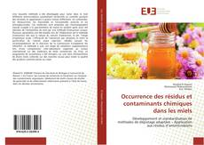 Bookcover of Occurrence des résidus et contaminants chimiques dans les miels