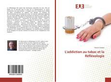 L'addiction au tabac et la Réfléxologie的封面