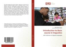 Bookcover of Introduction to Basic course in linguistics