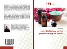 Couverture de Lutte biologique contre pénicillium spp au Maroc