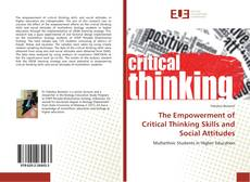 Couverture de The Empowerment of Critical Thinking Skills and Social Attitudes