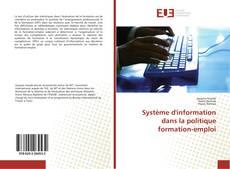 Couverture de Système d'information dans la politique formation-emploi