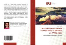 Portada del libro de La catastrophe naturelle en littérature et peinture au XVIIIe siècle