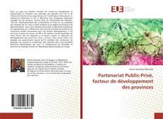 Обложка Partenariat Public-Privé, facteur de développement des provinces