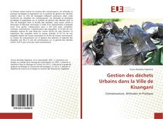 Couverture de Gestion des déchets Urbains dans la Ville de Kisangani