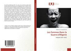 Portada del libro de Les Femmes Dans la Guerre d'Algerie