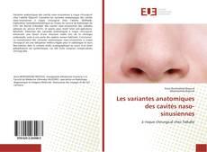 Обложка Les variantes anatomiques des cavités naso-sinusiennes
