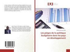 Capa do livro de Les pièges de la politique budgétaire dans les pays en développement