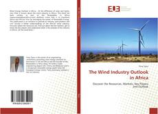 Bookcover of The Wind Industry Outlook in Africa