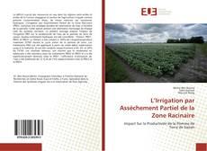 L'Irrigation par Assèchement Partiel de la Zone Racinaire kitap kapağı