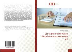 Les tables de mortalité d'expérience en assurance vie的封面