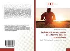 Bookcover of Problématique des droits de la femme dans la coutume Lega
