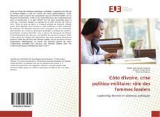 Capa do livro de Côte d'Ivoire, crise politico-militaire: rôle des femmes leaders