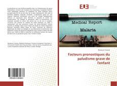 Обложка Facteurs pronostiques du paludisme grave de l'enfant