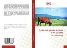 Couverture de Épidémiologie des Babesia et Anaplasma