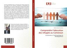 Capa do livro de Comprendre l'éducation des refugiés au Cameroun