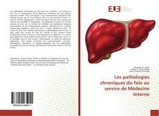Обложка Les pathologies chroniques du foie au service de Médecine Interne