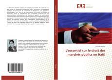 Portada del libro de L'essentiel sur le droit des marchés publics en Haïti