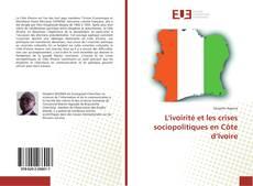 Portada del libro de L'ivoirité et les crises sociopolitiques en Côte d'Ivoire
