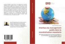 Portada del libro de Interface du management public dans la mondialisation monétaire