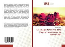 Обложка Les images féminines dans l'œuvre romanesque de Mongo Béti
