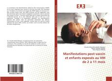 Portada del libro de Manifestations post vaccin et enfants exposés au VIH de 2 à 11 mois