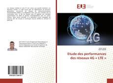Etude des performances des réseaux 4G « LTE » kitap kapağı