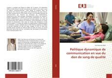 Buchcover von Politique dynamique de communication en vue du don de sang de qualité
