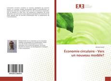 Copertina di Économie circulaire - Vers un nouveau modèle?