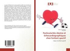 Borítókép a  Particularités électro et échocardiographiques chez l'enfant sportif - hoz