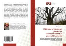Bookcover of Méthode systémique: gestion de l'environnement et pauvreté humaine