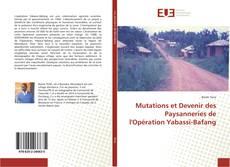 Bookcover of Mutations et Devenir des Paysanneries de l'Opération Yabassi-Bafang