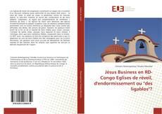"""Borítókép a  Jésus Business en RD-Congo Eglises de réveil, d'endormissement ou """"des ligablos""""? - hoz"""
