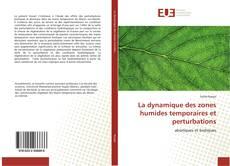 Обложка La dynamique des zones humides temporaires et perturbations