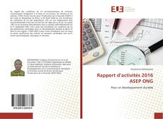 Bookcover of Rapport d'activités 2016 ASEP ONG
