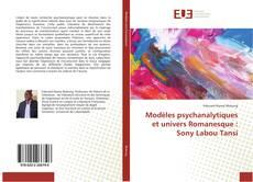 Bookcover of Modèles psychanalytiques et univers Romanesque : Sony Labou Tansi